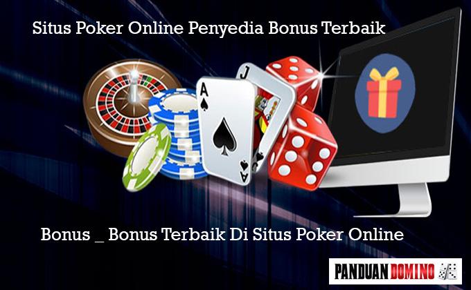 Bonus Terbaik Di Situs Poker Online