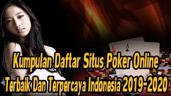 Daftar Situs poker Online Terpercaya 2019-2020