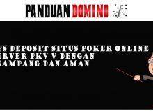 Tips Deposit situs poker online
