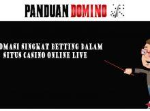 infomasi singkat betting dalam situs casino live