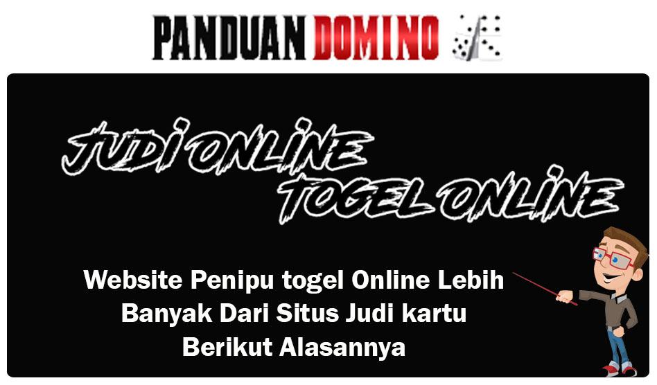 Website Penipu Togel Online Lebih banyak Dari Situs Judi kartu, Ada Alasannya