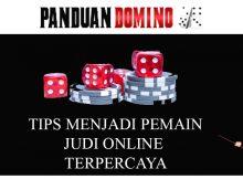 tips menjadi pemain judi online terpercaya