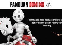 Tambahan Tips Terbaru Dalam Main Poker Online Untuk Permudah Menang