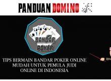 Tips lebih Cara main Bandar Poker Online
