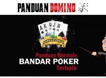 panduan bermain bandar poker terbaik